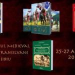 """Istorie medievală la Festivalul """"Cetăți Transilvane"""" Sibiu"""